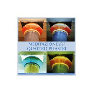 Meditazione dei quattro pilastri - Guarracino Stefania; Di Vaia Luigi