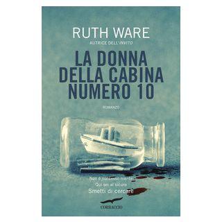 La donna della cabina numero 10 - Ware Ruth