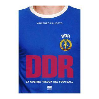 DDR, la guerra fredda del football - Paliotto Vincenzo
