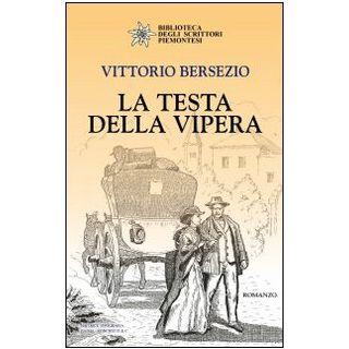 La testa della vipera - Bersezio Vittorio