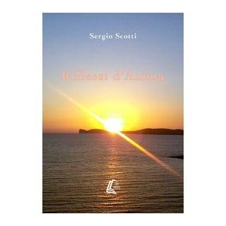 Riflessi d'anima - Scotti Sergio