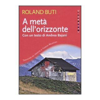 A metà dell'orizzonte - Buti Roland