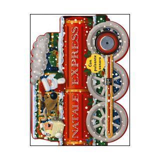 Natale Express. Libro sonoro - Boyd Natalie; Green Dan