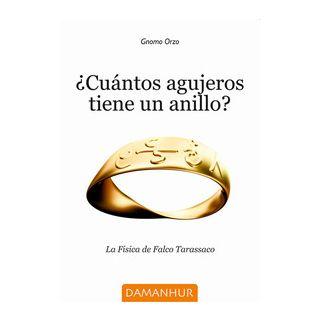 Cuántos agujeros tiene un anillo? La Fisica de Falco Tarassaco. Ediz. multilingue - Gnomo Orzo