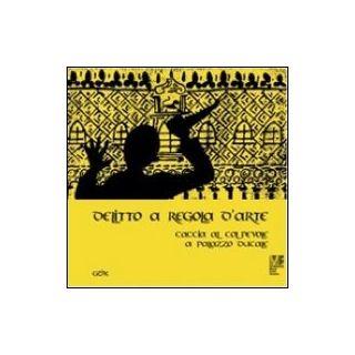 Intriga veneciana. A la caza del culpable en el palacio Ducal. Ediz. illustrata - Gazzola Cristina; Miotto Chiara; Marcantoni Cherido C. (cur.)