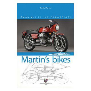 Martin's bikes. Pensieri in tre dimensioni. Ediz. illustrata - Martin Paolo