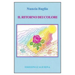 Il ritorno dei colori - Baglio Nunzia