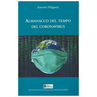 Almanacco del tempo del coronavirus - Filippetti Antonio