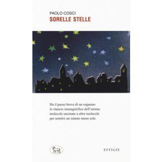 Sorelle stelle - Cosci Paolo