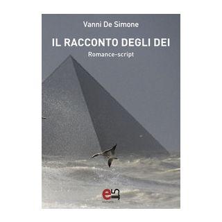 Il racconto degli Dei - De Simone Vanni