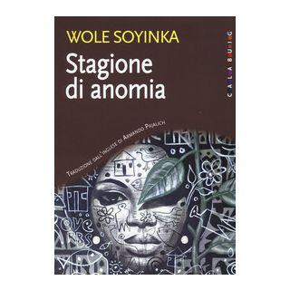 Stagione di anomia - Soyinka Wole