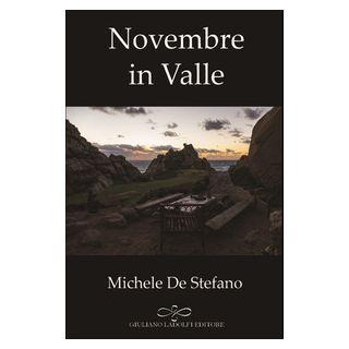 Novembre in valle - De Stefano Michele