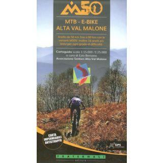 M50 Alta Val Malone. Cartoguida scala 1:25.000 - Bersano Ezio