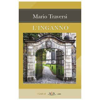 L'inganno - Traversi Mario