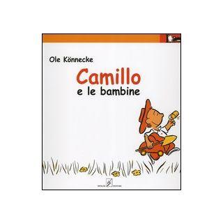 Camillo e le bambine - Könnecke Ole