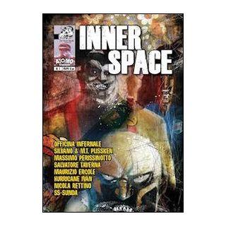 Inner space. Vol. 1 - Ercole M. (cur.)