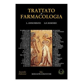 Trattato di farmacologia - Annunziato Lucio; Di Renzo Gianfranco