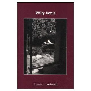 Willy Ronis. Ediz. illustrata -