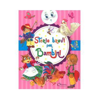 Storie brevi per bambini. Ediz. a colori -