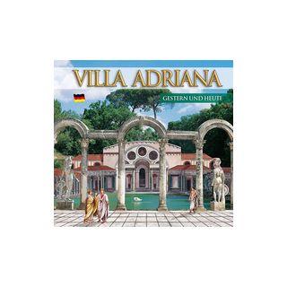 Guida Villa d'Este e Villa Adriana. Ieri e oggi. Ediz. tedesca -