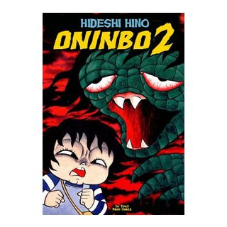 Oninbo. Vol. 2 - Hino Hideshi; Ercole M. (cur.)