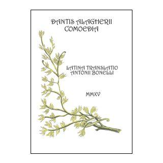 Dantis Alagherii comoedia - Bonelli Antonio
