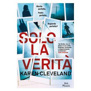 Solo la verità - Cleveland Karen