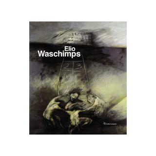 Elio Waschimps. Ediz. illustrata - Franco M. (cur.)