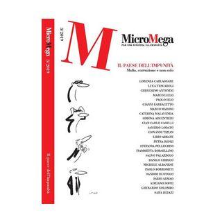 Micromega (2019). Vol. 3: Il Paese dell'impunità. Mafia, corruzione e non solo -