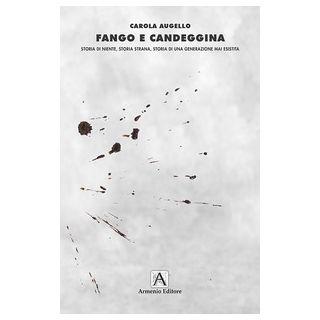 Fango e candeggina - Augello Carola