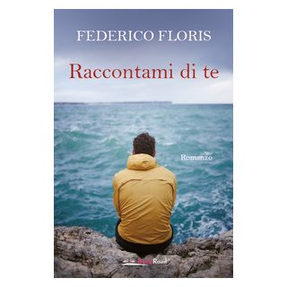Raccontami di te - Floris Federico
