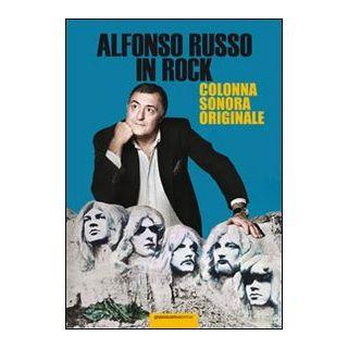 Alfonso Russo in rock. Colonna sonora originale - Russo Alfonso