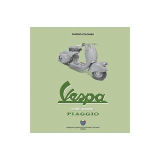 Vespa ed altri scooter Piaggio - Colombo Sandro