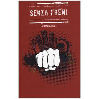 Senza freni - Alesi Antonino A. - Bepress