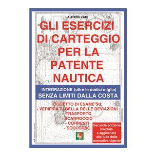 Gli esercizi di carteggio per la patente nautica. Integrazione (oltre le dodici miglia) senza limiti dalla costa -