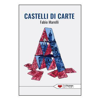 Castelli di carte - Marelli Fabio