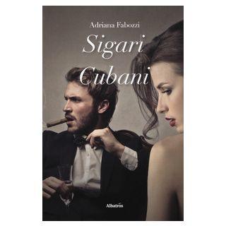 Sigari cubani - Fabozzi Adriana