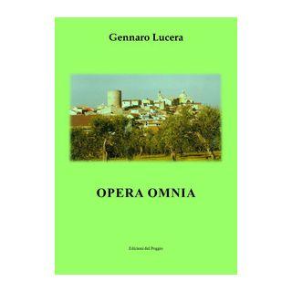 Opera omnia - Lucera Gennaro