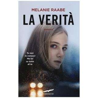 La verità - Raabe Melanie