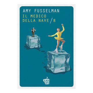 Il medico della nave-8 - Fusselman Amy