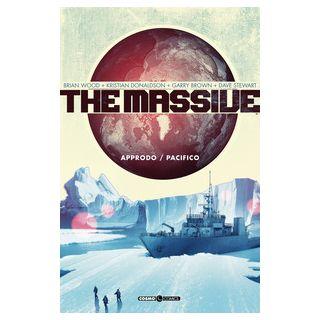 The massive. Vol. 1: Approdo-Pacifico - Wood Brian; Tedeschi F. (cur.)