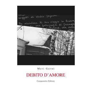 Debito d'amore - Gorni Meri