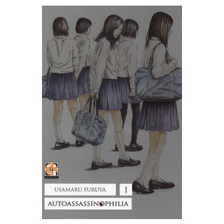 Autoassassinophilia. Vol. 1 - Furuya Usamaru