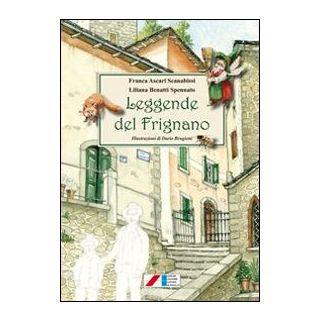 Leggende del Frignano - Ascari Scanabissi F. (cur.); Benatti Spennato L. (