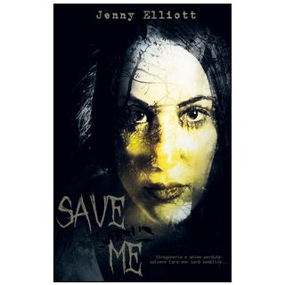 Save me - Elliott Jenny