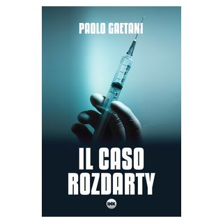 Il caso Rozdarty - Gaetani Paolo