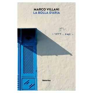 La bolla d'aria - Villani Marco