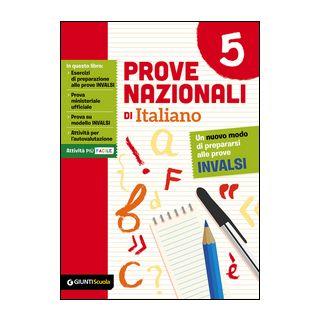 Prove nazionali di italiano. Un nuovo modo di prepararsi alle prove INVALSI. Vol. 5 - Zaner Anna