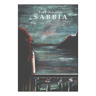 Sabbia-Sand. Ediz. bilingue - Dewalker Eva F. - Edizioni dEste