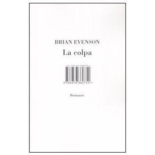 La colpa - Evenson Brian